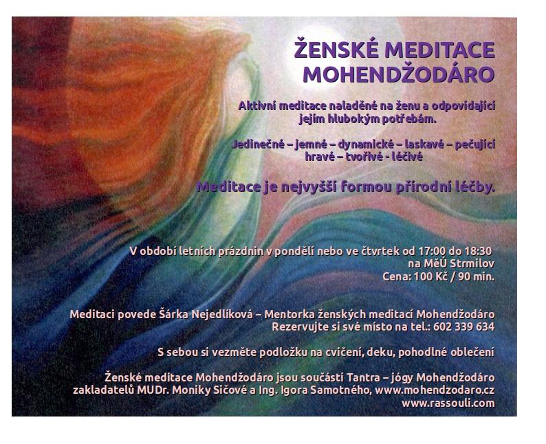 Meditace Mohendžodáro ve Strmilově